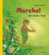 Morchel, der kleine Troll