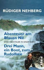 Abenteuer am Blauen Nil;Drei Mann, ein Boot, zum Rudolfsee
