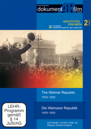Die Weimarer Republik 1918-1933 / The Weimar Republic 1918-1933, 1 DVD