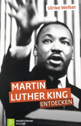 Martin Luther King entdecken