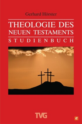 Theologie des Neuen Testament