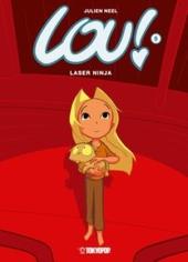 Lou! - Laser Ninja Cover