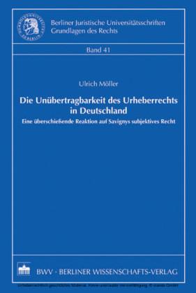 Die Unübertragbarkeit des Urheberrechts in Deutschland