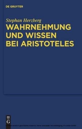 Wahrnehmung und Wissen bei Aristoteles