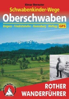 Rother Wanderführer Schwabenkinder-Wege - Oberschwaben