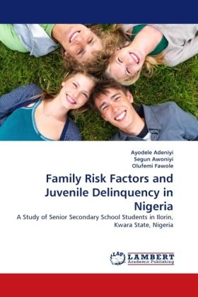 Family Risk Factors and Juvenile Delinquency in Nigeria