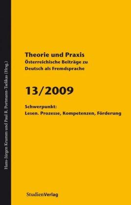 Theorie und Praxis - Österreichische Beiträge zu Deutsch als Fremdsprache 13, 2009