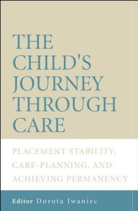 The Child's Journey Through Care