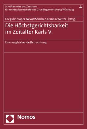 Die Höchstgerichtsbarkeit im Zeitalter Karls V.