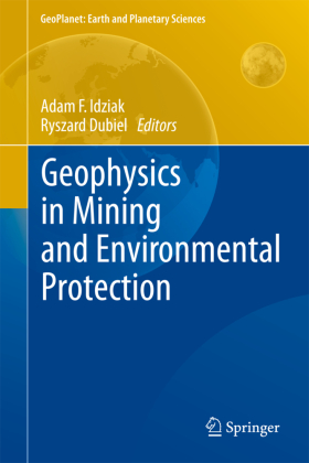 Geophysics in Mining and Environmental Protection