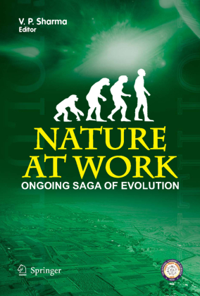 Nature at Work - the Ongoing Saga of Evolution
