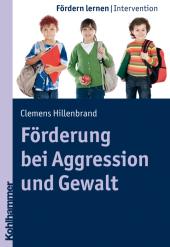 Förderung bei Aggression und Gewalt