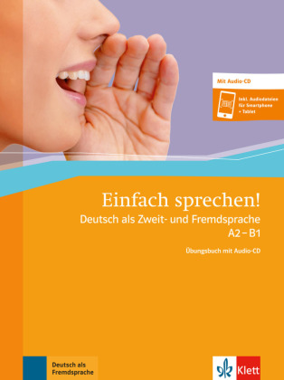 Einfach sprechen! A2-B1, Übungsbuch m. Audio-CD