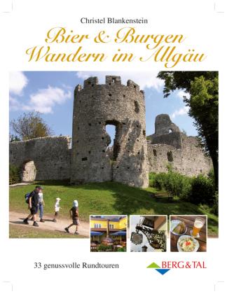 Bier & Burgen - Wandern im Allgäu