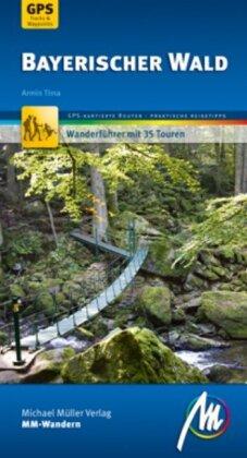 Bayerischer Wald MM-Wandern Wanderführer Michael Müller Verlag