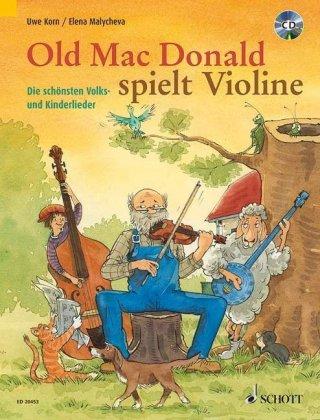 Old Mac Donald spielt Violine, für 1-2 Violinen, m. Audio-CD