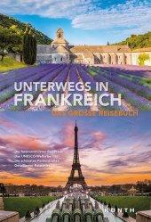 KUNTH Bildband Unterwegs in Frankreich Cover