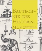 Bautechnik des Historismus; Construction Techniques in the Age of Historism Cover