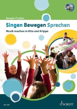 Singen - Bewegen - Sprechen, m. 2 Audio-CDs