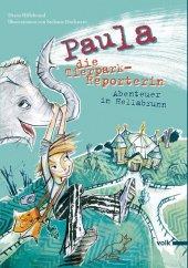 Paula, die Tierpark-Reporterin Cover