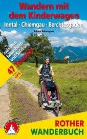 Rother Wanderbuch Wandern mit dem Kinderwagen, Inntal, Chiemgau, Berchtesgaden Cover