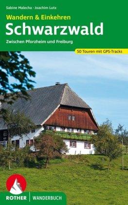 Schwarzwald - Wandern & Einkehren