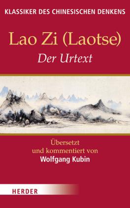 Lao Zi (Laotse), Der Urtext