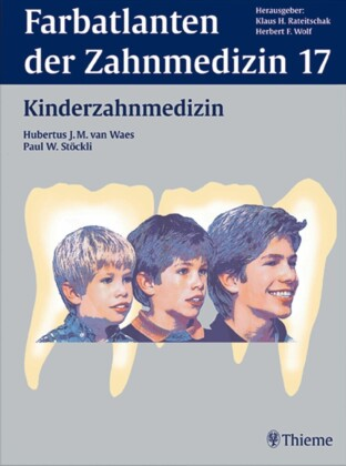 Band 17: Kinderzahnmedizin