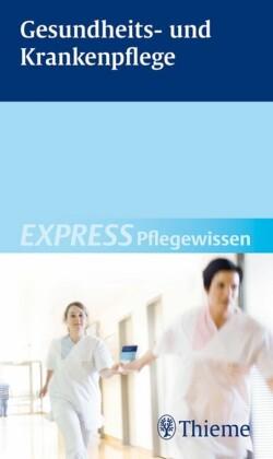 EXPRESS Pflegewissen Gesundheits- und Krankenpflege