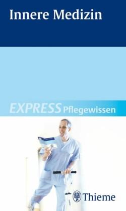 EXPRESS Pflegewissen Innere Medizin