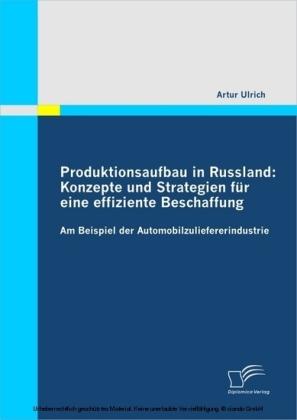Produktionsaufbau in Russland: Konzepte und Strategien für eine effiziente Beschaffung