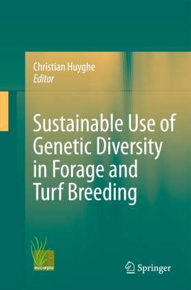 Sustainable use of Genetic Diversity in Forage and Turf Breeding