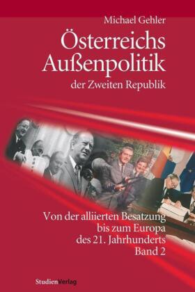 Österreichs Außenpolitik der Zweiten Republik (Band 2)