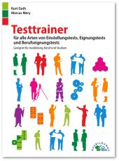 Testtrainer für alle Arten von Einstellungstests, Eignungstests und Berufeignungstests Cover
