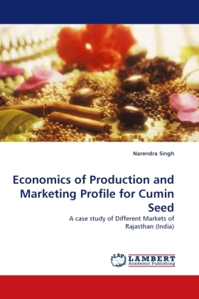 Economics of Production and Marketing Profile for Cumin Seed