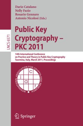 Public Key Cryptography -- PKC 2011