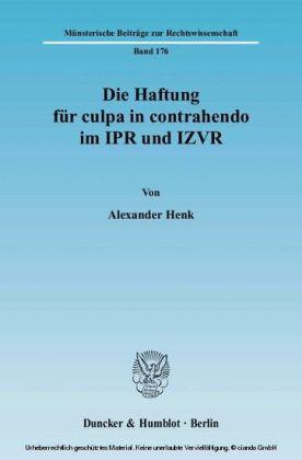 Die Haftung für culpa in contrahendo im IPR und IZVR