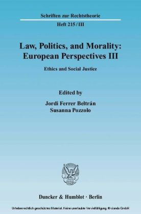 Law, Politics, and Morality: European Perspectives III.