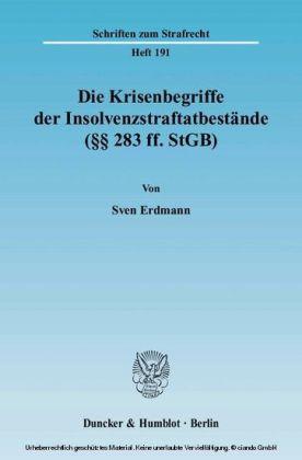 Die Krisenbegriffe der Insolvenzstraftatbestände (  283 ff. StGB)