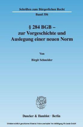 Paragraph 284 BGB - zur Vorgeschichte und Auslegung einer neuen Norm
