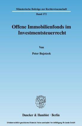 Offene Immobilienfonds im Investmentsteuerrecht