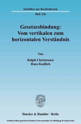 Gesetzesbindung: Vom vertikalen zum horizontalen Verständnis