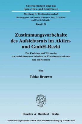 Zustimmungsvorbehalte des Aufsichtsrats im Aktien- und GmbH-Recht