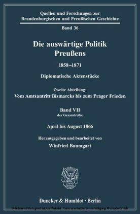 Die auswärtige Politik Preußens 1858 - 1871