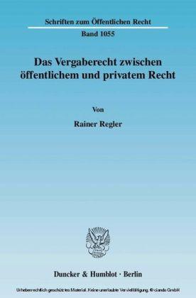 Das Vergaberecht zwischen öffentlichem und privatem Recht