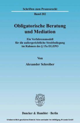Obligatorische Beratung und Mediation.