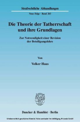 Die Theorie der Tatherrschaft und ihre Grundlagen