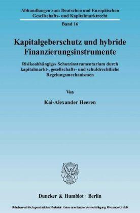 Kapitalgeberschutz und hybride Finanzierungsinstrumente.
