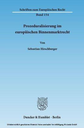 Prozeduralisierung im europäischen Binnenmarktrecht