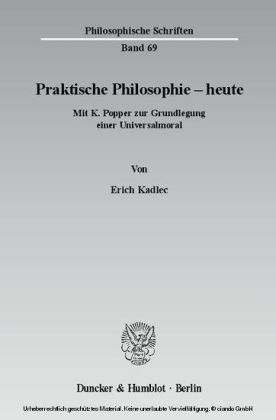 Praktische Philosophie - heute.